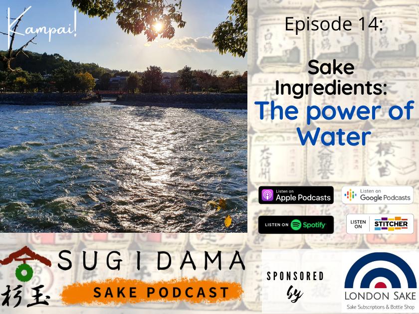 Sake Ingredients: The power of Water