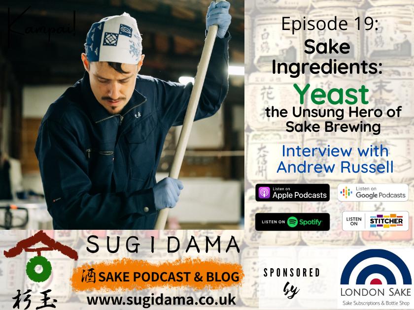 Sake Ingredients: Yeast the Unsung Hero of Sake Brewing