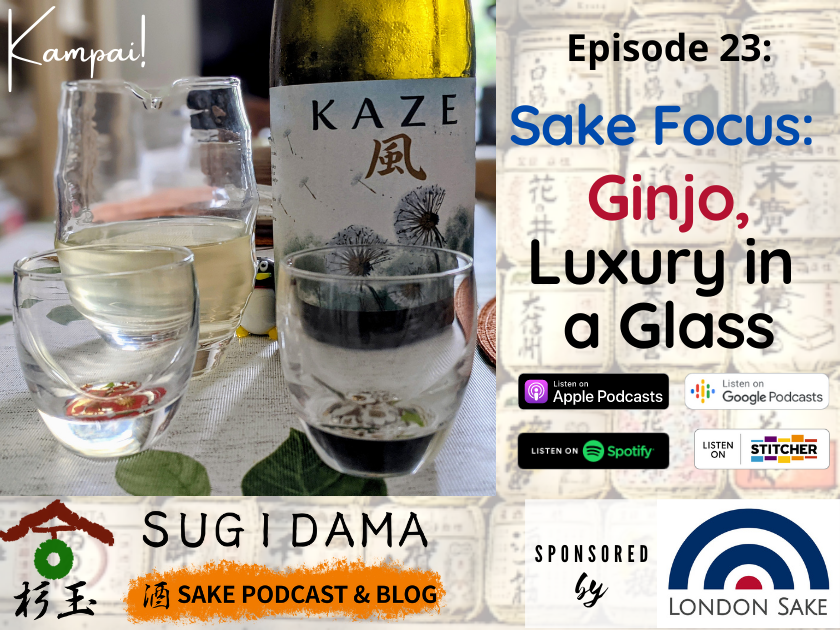 You are currently viewing Sake Focus: Ginjo, Luxury in a Glass
