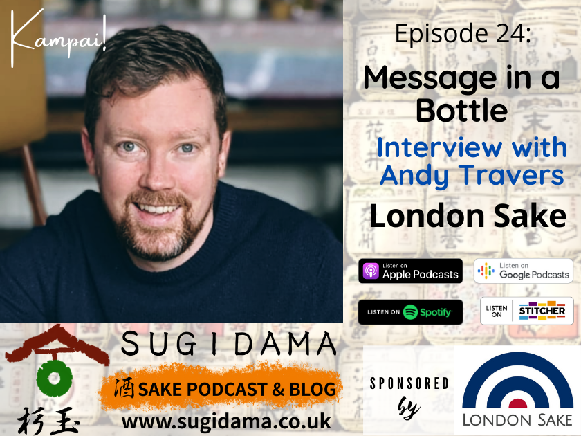 You are currently viewing Message in a Bottle: Interview with Andy Travers, London Sake
